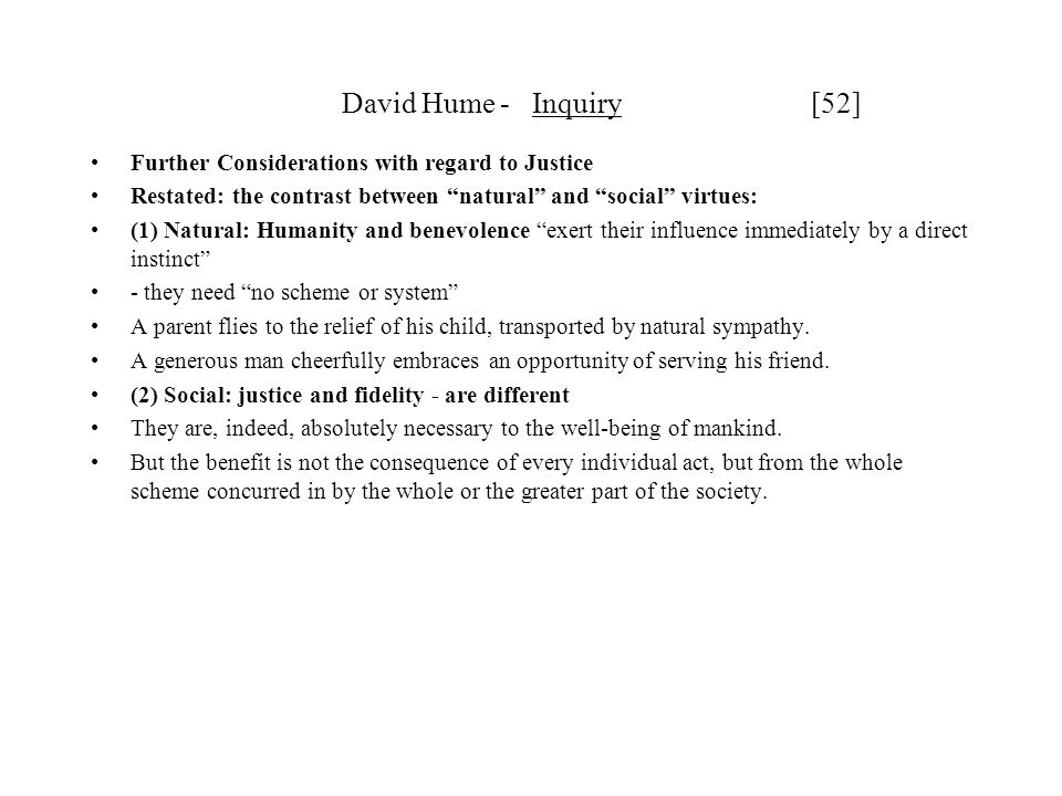 David Hume - Inquiry [52] Further Considerations with regard to Justice.